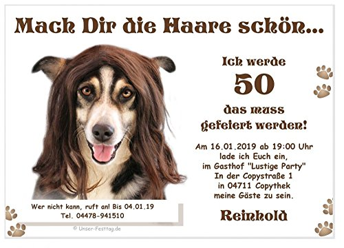 Geburtstagseinladung für jedes Alter - eigener Text wird eingedruckt, lustig und originell, Hund mit Perücke 20 Einladungen Din ()