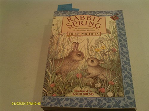 Rabbit Spring by Tilde Michels (1990-02-17)