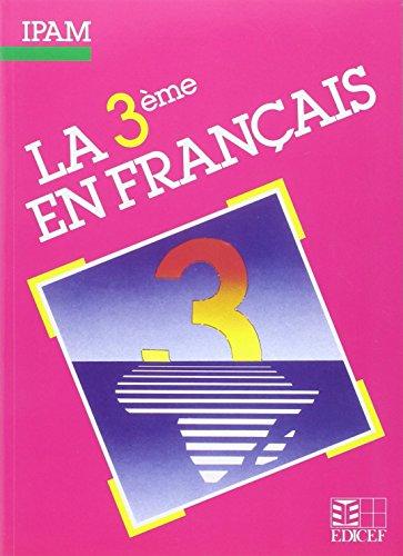 La 3e en français. Elève