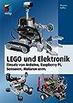 LEGO® und Elektronik: LEGO-Modelle tu...