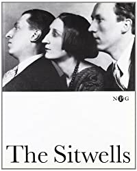 The Sitwells, The: And the Arts of the 1920s and 30s (Who's Who in Art & Society Between the Wars)