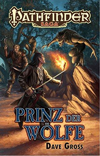Pathfinder Saga: Prinz der Wölfe: Ein Pathfinder-Roman