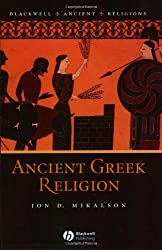 Ancient Greek Religion (Blackwell Ancient Religions) by Jon D. Mikalson (2004-06-15)
