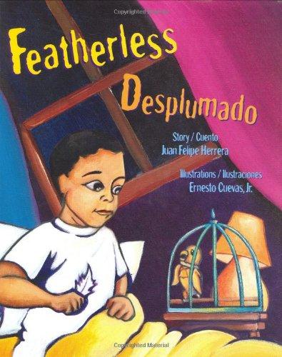 Featherless Desplumado par Juan Felipe Herrera