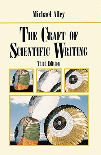The Craft of Scientific Writing, 3rd Edition by Michael Alley (1998-09-02)