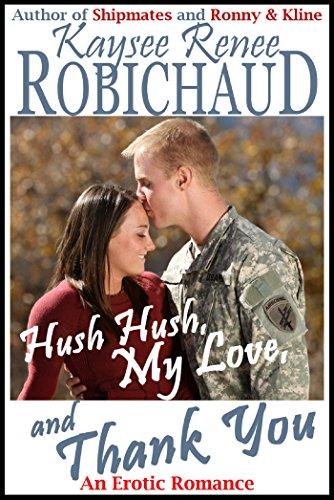 Hush Hush, My Love, and Thank You: An Erotic Romance (English ...