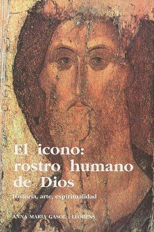 Icono, el : rostro humano de Dios (Sèrie Estudis, Band 7)