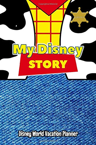 My Disney Story Disney World Vacation Planner: Toy Story Woody Style travel sized Walt Disney World Orlando Vacation Planner, plan hotels, dining, ... daily. Your perfect holiday preparation tool