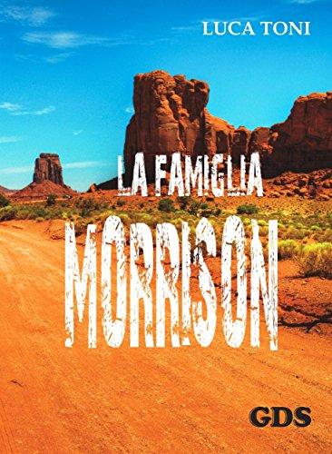 La famiglia Morrison di Luca Toni