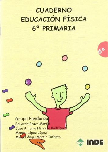 Cuaderno Educación Física. 6º Primaria (Educación Física. Programación y diseño curricular en Primaria) - 9788497291262