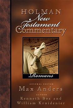 Holman New Testament Commentary - Romans: 6 di [Kruidenier, William  M., Boa, Kenneth]