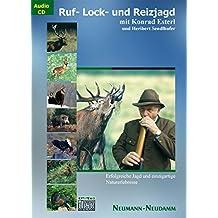 Ruf-/Lock-Reizjagd