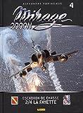 Mirage 2000N : Tome 4, Escadron de chasse 2/4 La Fayette