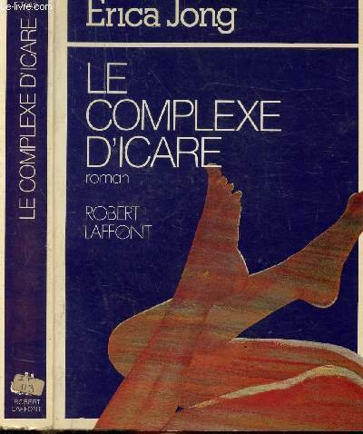 LE COMPLEXE D'ICARE