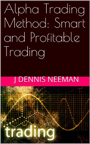 Alpha Trading Method: Smart and Profitable Trading (English ...