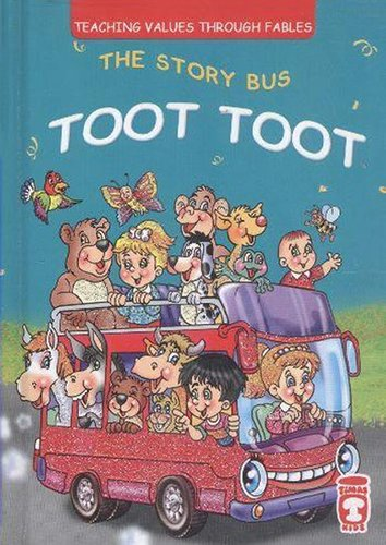 The Story Bus Toot Toot: Teaching Values Through Fables