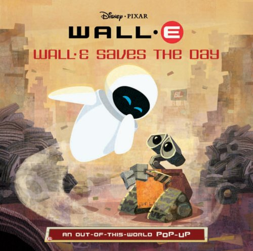 Image of Wall-E Saves the Day: An Out-Of-This-World Pop-Up