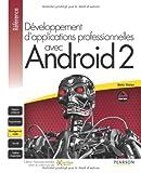 Développement d'applications professionnelles avec Android 2