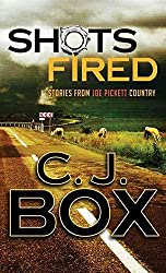 [(Shots Fired : Stories from Joe Pickett Country)] [By (author) C J Box] published on (October, 2014)