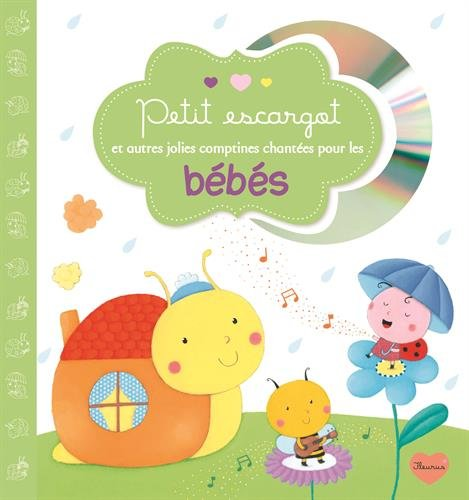 Petit escargot et autres jolies comptines chantées pour les bébés