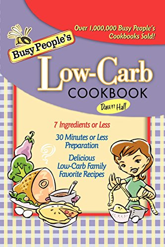Busy People's Low-Carb Cookbook - Dawn Products Food