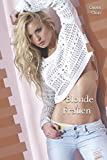Blonde Frauen: Exklusives Fotobuch