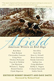 Afield: American Writers on Bird Dogs Epub Descarga gratuita