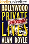 Hollywood Private Lives Uncensored