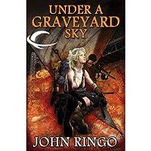 Under a Graveyard Sky: Black Tide Rising, Book 1