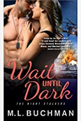 Wait Until Dark (Night Stalkers) Mass Market Paperback