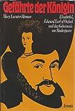 Gefährte der Königin - Elisabeth I., Edward Earl of Oxford und das Geheimnis um Shakespeare - Ein rätselhaftes Kapitel der englischen Geschichte kunstvoll dargestellt. - Mary Lavater-Sloman