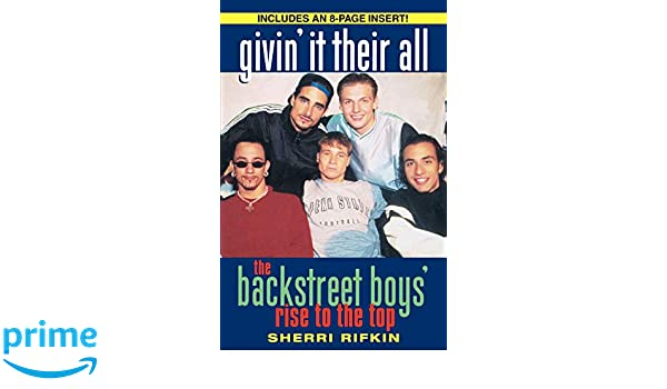 1c818e930f3b Givin' It Their All: The Backstreet Boys' Rise to the Top: Amazon.it ...