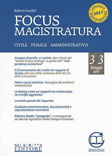 Focus magistratura. Concorso magistratura 2017: Civile, penale, amministrativo. Con Contenuto digitale per download e accesso on line: 3