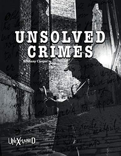 Unexplained Unsolved Crimes (Jack Rogers Kinder)
