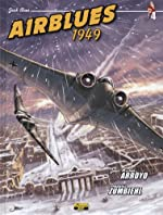 Jack Blues, Tome 4 - Airblues 1949 de Jean-Michel Arroyo