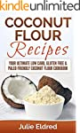 Coconut Flour Recipes: Your Ultimate...