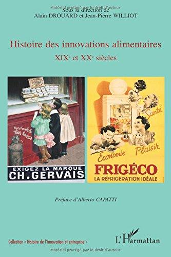 Histoire des innovations alimentaires : XIXe et XXe sicles