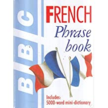 BBC French Phrase Book includes 5000 word mini dictionary