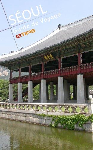 Séoul Guide de Voyage