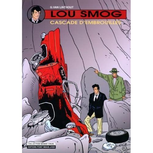 Lou Smog. 7, Cascade d'embrouilles