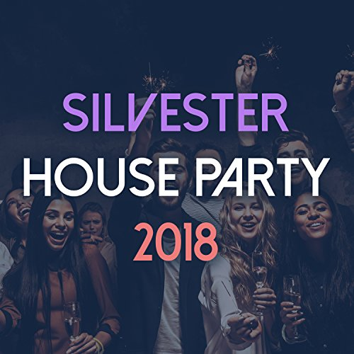 Silvester House Party 2018