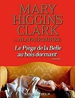Le piège de la Belle au Bois Dormant de Mary Higgins Clark - Alafair Burke