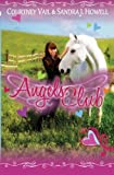 Angels Club (Volume 1) by Courtney Vail (2014-07-26)