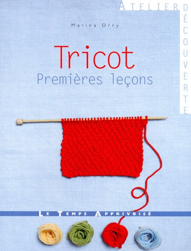 TRICOT PREMIERES LECONS