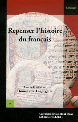 Repenser l'histoire du français