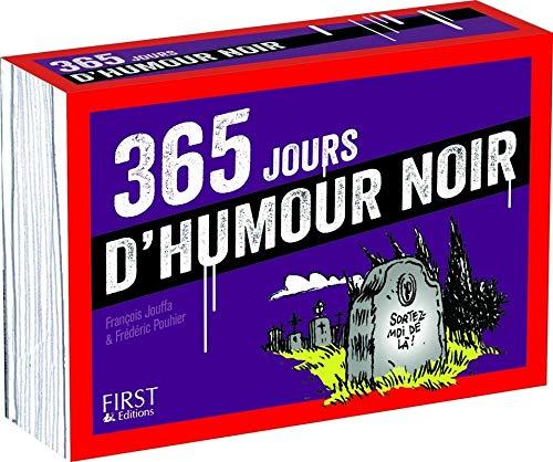 365 jours d'humour noir par François JOUFFA