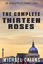Thirteen Roses - The Complete Box Set: A Paranormal Zombie Saga