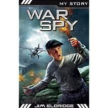War Spy (My Story)