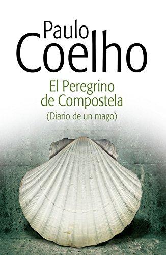 El peregrino de Compostela (Diario de un mago) (Spanish Edition)