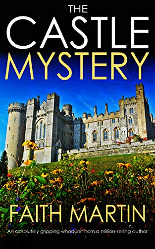 THE CASTLE MYSTERY an absolutely gripping whodunit from a million-selling author (English Edition) par Joffe Books mystery and crime